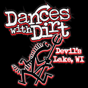 Dances with Dirt - Devils Lake, WI
